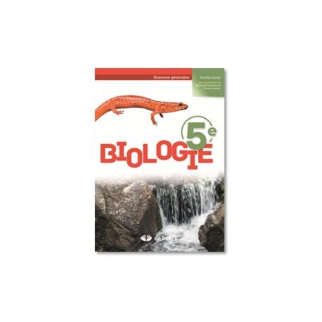 BIOLOGIE 5e – Manuel - Sciences générales (2 pér./sem.) Edition 2017