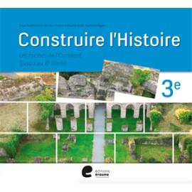 Construire l'histoire 3è - Manuel Elève