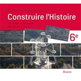 Construire l'histoire 6è - Manuel Elève