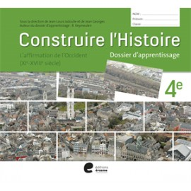 Construire l'histoire 4è - Dossier Apprentissage