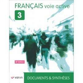 VOIE ACTIVE 3 (2è Ed.) - Documents et synthèses - MANUEL