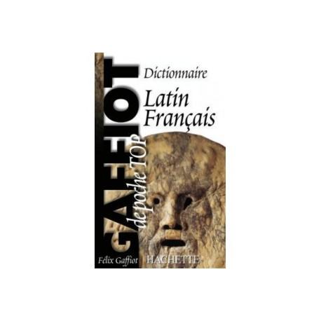 Dictionnaire Latin/français GAFFIOT Poche