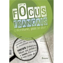 Focus Français : l'Ecriture pas si dure