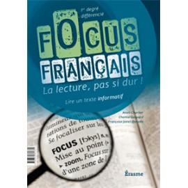 Focus Français : LIRE UN TEXTE INFORMATIF
