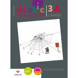 DECLIC GRAMMAIRE 3 - CAHIER A