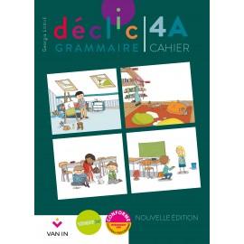 DECLIC GRAMMAIRE 4 - CAHIER A