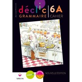 DECLIC GRAMMAIRE 5 - CAHIER A