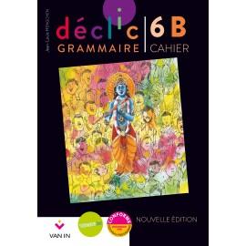 DECLIC GRAMMAIRE 5 - CAHIER B