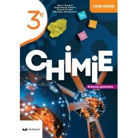 CHIMIE 3e Livre-Cahier - Sciences Générales - NOUV.EDITION
