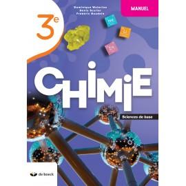 CHIMIE 3e – Manuel - Sciences de BASE - NOUV.EDITION