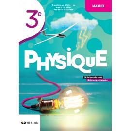 PHYSIQUE 3è MANUEL Sciences Base et Générales - NOUV.EDITION