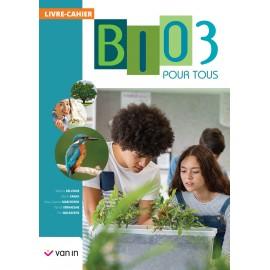 BIOLOGIE POUR TOUS 3 - Livre-Cahier - NOUV.EDITION