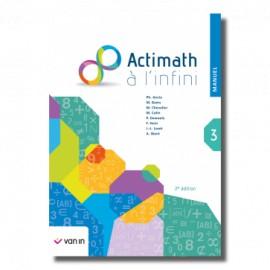 ACTIMATH A L'INFINI 3 - MANUEL - 2è Edition