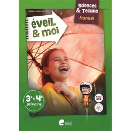 EVEIL ET MOI SCIENCES ET TECHNO 3è/4è - MANUEL Ed. 2020