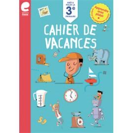 Cahier de vacances - Vers la 3ème Primaire