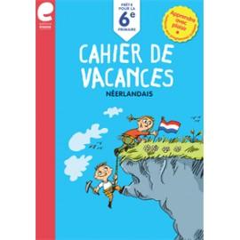 Cahier de vacances - Vers la 6ème Primaire - NEERLANDAIS