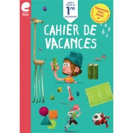 Cahier de vacances - Vers la 1ère Secondaire