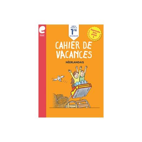 Cahier de vacances - Vers la 1ère Secondaire - NEERLANDAIS